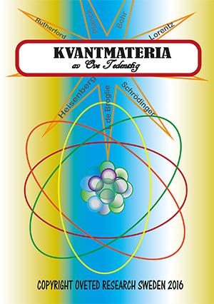 Kvantmateria 2016 av Ove Tedenstig